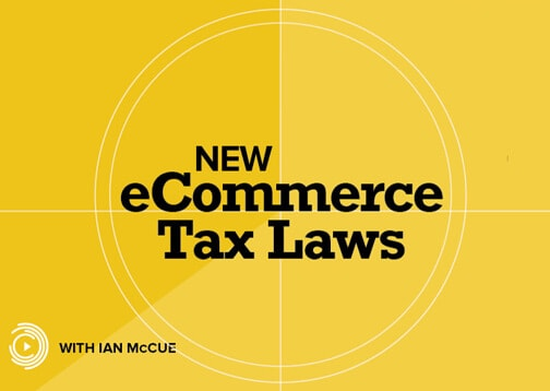 3 Steps to Complying with New E-Commerce Tax Laws