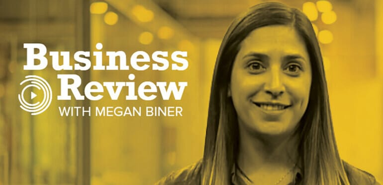 Business Review with Megan Biner