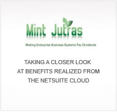 >Realized Benefits of NetSuite